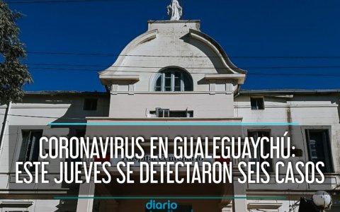 Coronavirus en Gualeguaychú: Este jueves se detectaron seis casos