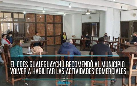 El COES Gualeguaychú recomendó al Municipio volver a habilitar las actividades comerciales