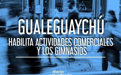 Gualeguaychú habilita actividades comerciales y los gimnasios
