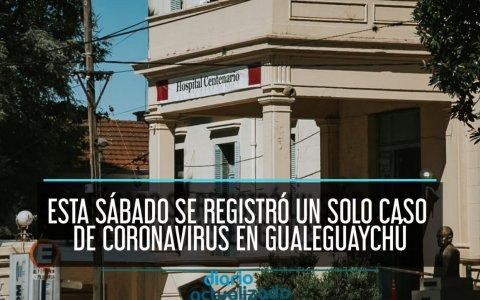 Esta sábado se registró un solo caso de Coronavirus en Gualeguaychú